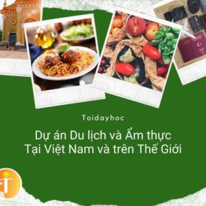 Dự án seo trang du lịch ẩm thực tại Toidayhoc